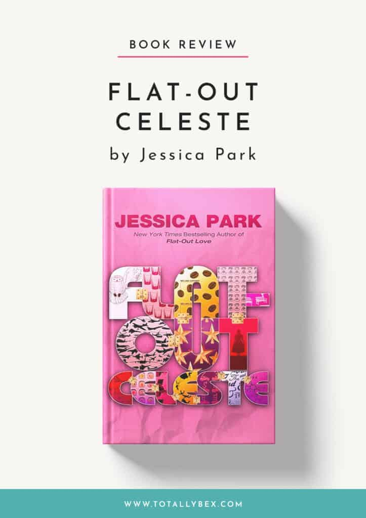 Flat-Out Celeste by Jessica Park-Book Review