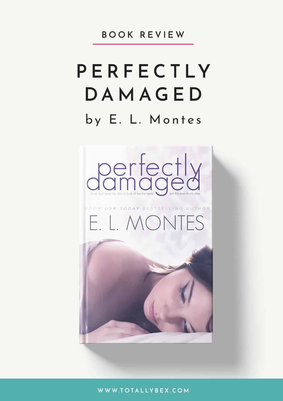 Perfectly Damaged by EL Montes-Book Review