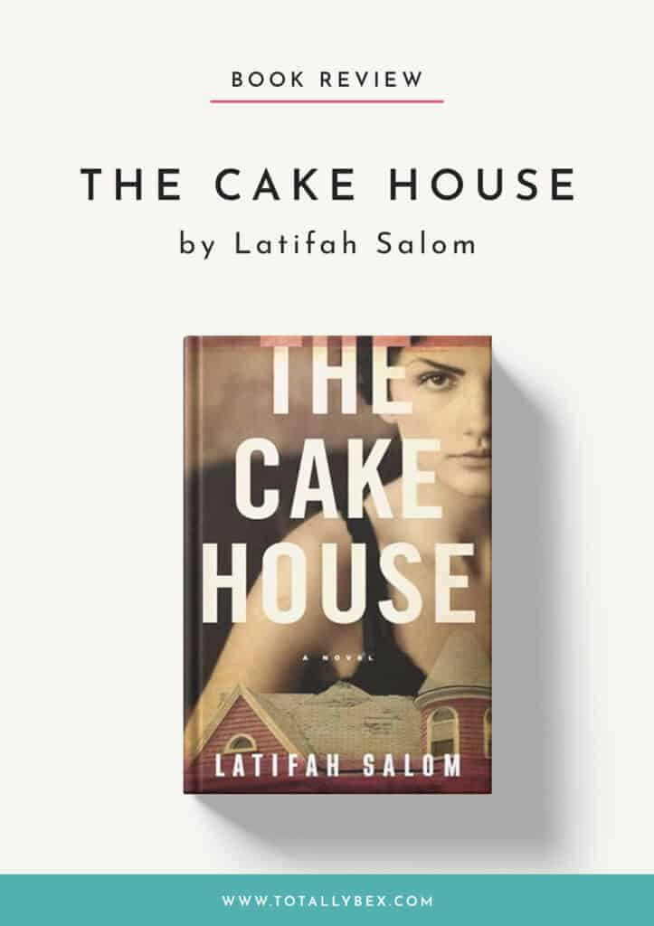 The Cake House by Latifah Salom-Book Review