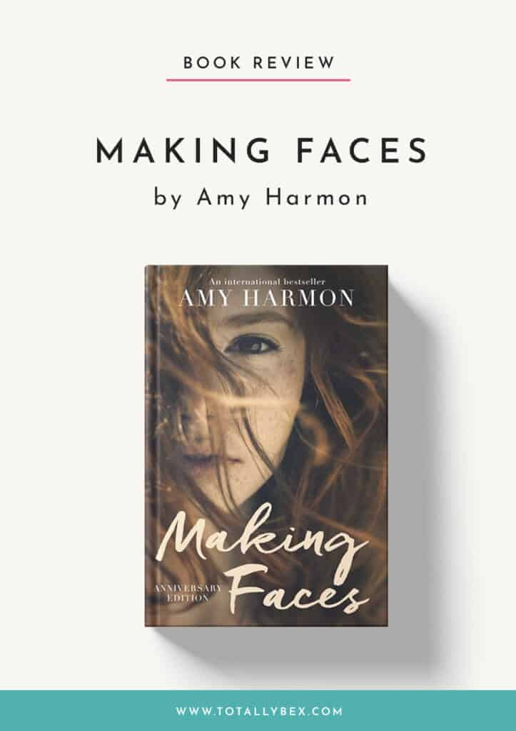 Making Faces by Amy Harmon-Book Review