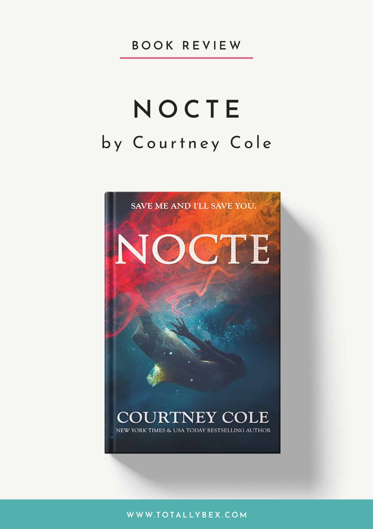Nocte by Courtney Cole-Book Review