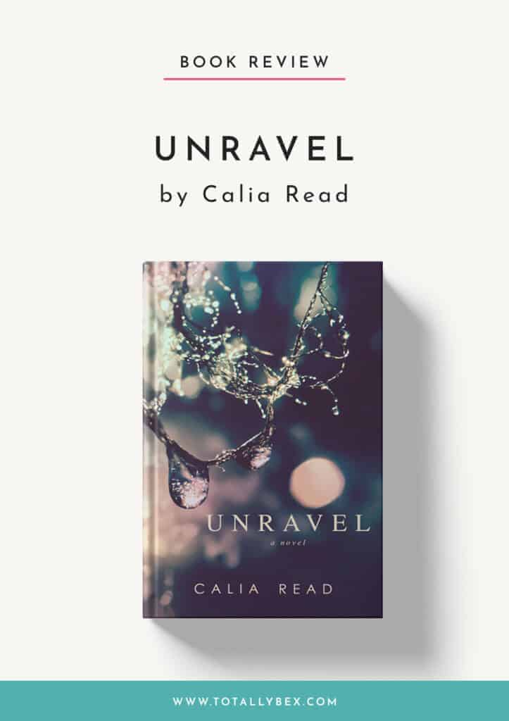 Unravel by Calia Read-Book Review