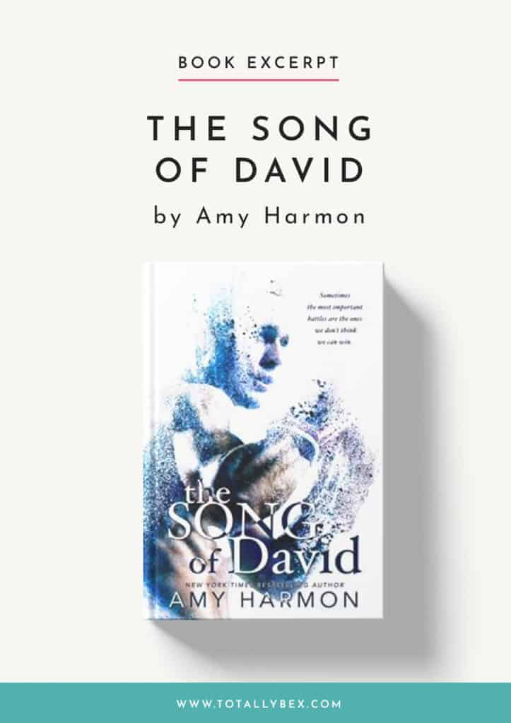 The Song of David by Amy Harmon-Book Excerpt