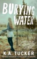 Burying Water by KA Tucker cover