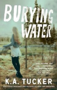 Burying Water by KA Tucker cover