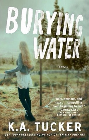 Burying Water by KA Tucker