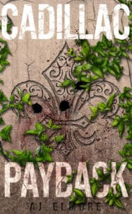 Cover Reveal + Excerpt + Giveaway: Cadillac Payback by Aj Elmore