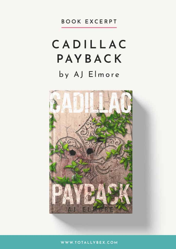 Cadillac Payback by AJ Elmore-Book Excerpt