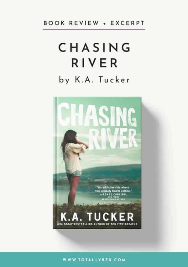 Chasing River by KA Tucker-Book Review+Excerpt