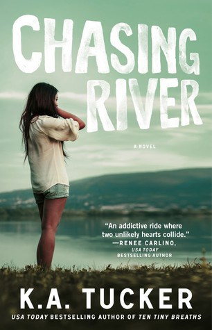 Release Blitz + Excerpt + Giveaway: Chasing River by K.A. Tucker