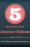 #FiveOnFriday Most Anticipated New Releases-August 2015