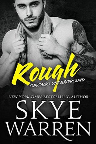 Rough by Skye Warren