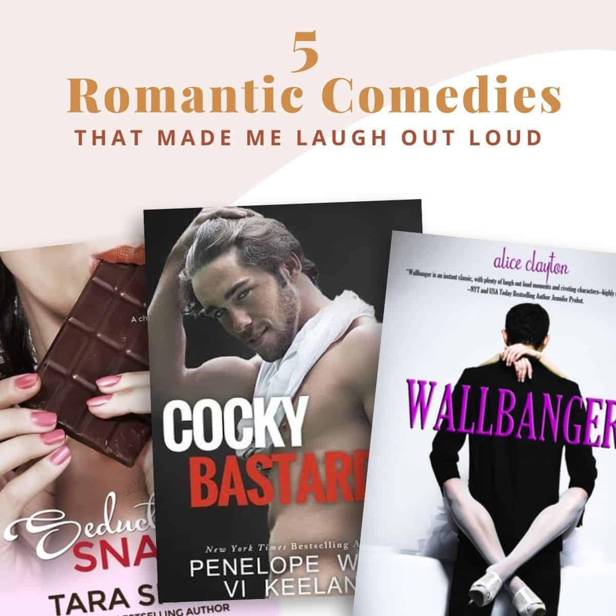5 Romantic Comedy Books That Made Me Laugh Out Loud-Featured