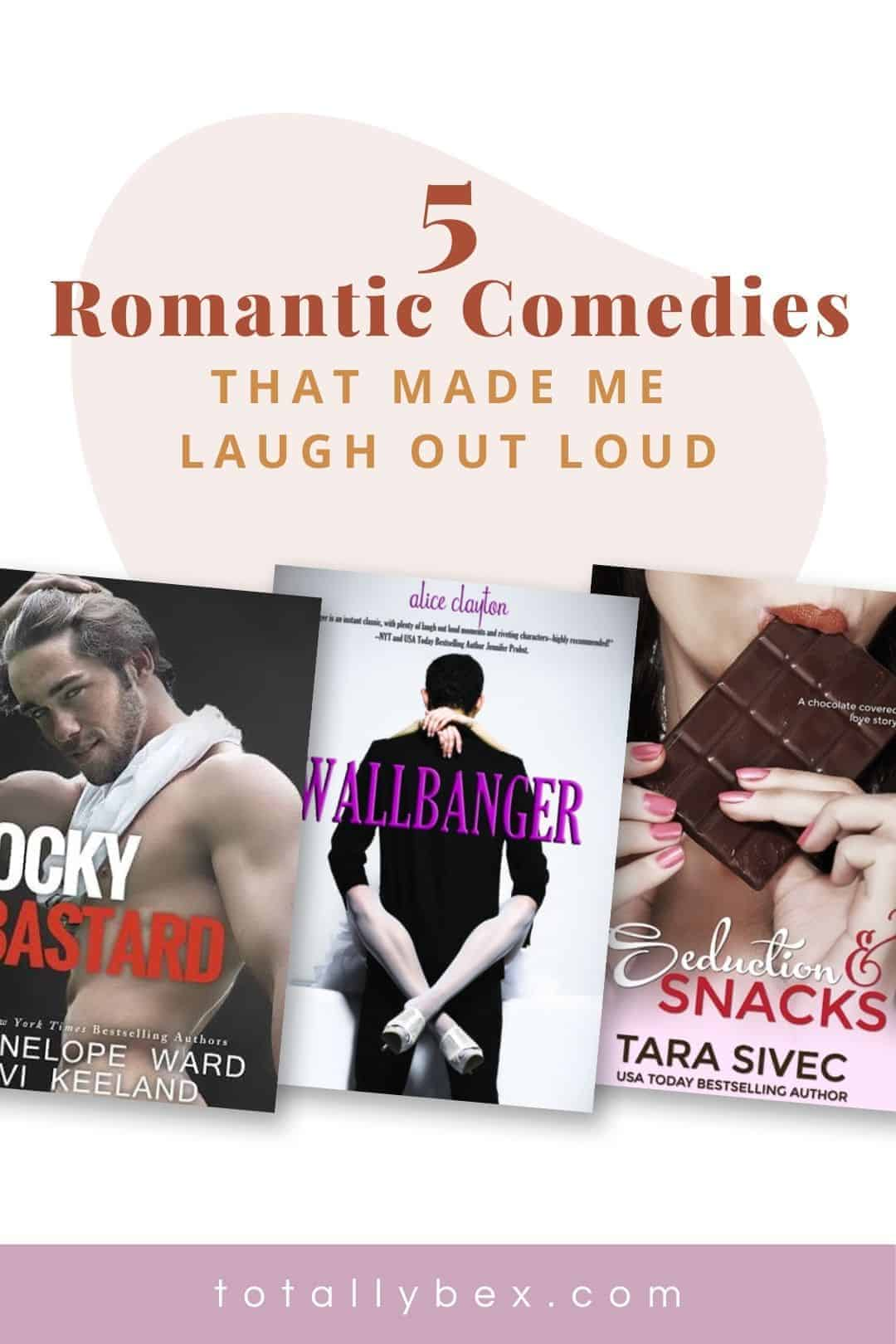 5 Romantic Comedy Books That Made Me Laugh Out Loud