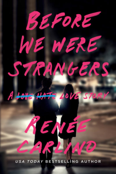 New Release + Giveaway: Before We Were Strangers by Renee Carlino