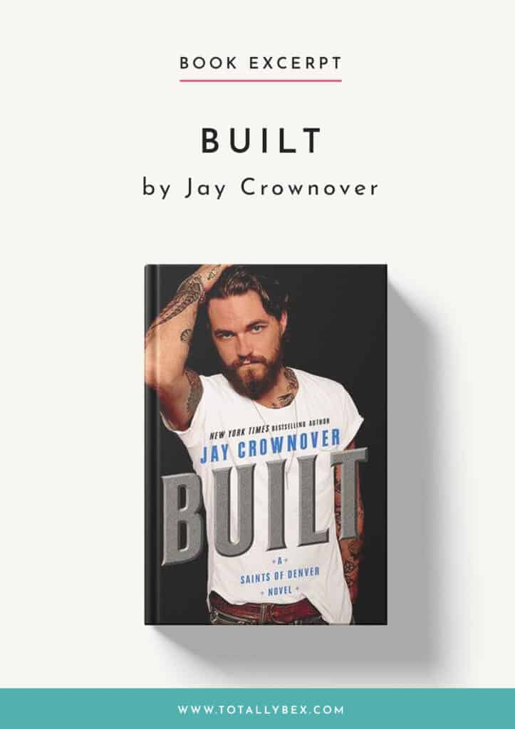 Built by Jay Crownover-Book Excerpt