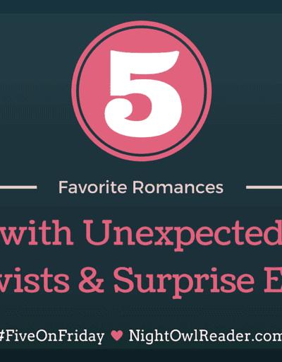 #FiveOnFriday: 5 Romances with Huge Twists & Surprise Endings