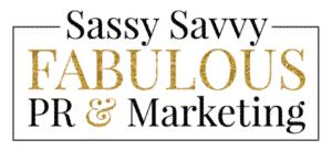 Sassy Savvy Fab PR