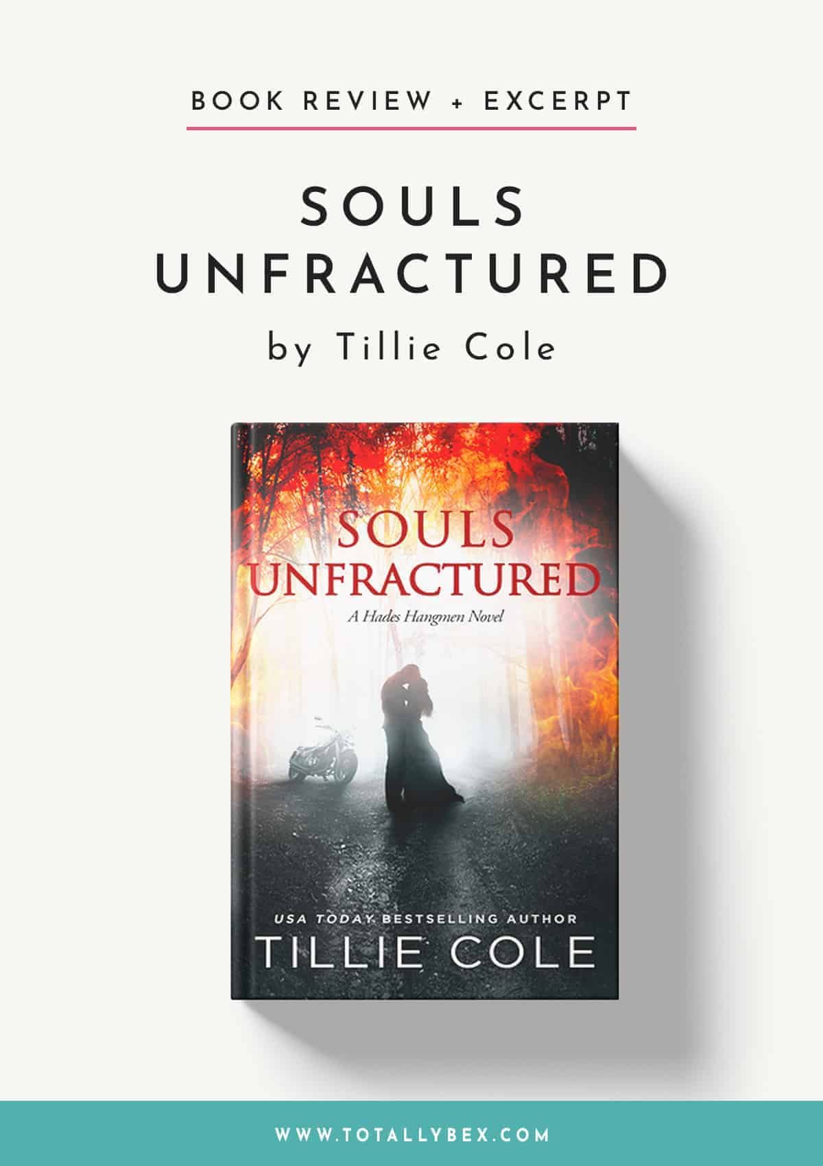 Souls Unfractured by Tillie Cole-Book Review+Excerpt