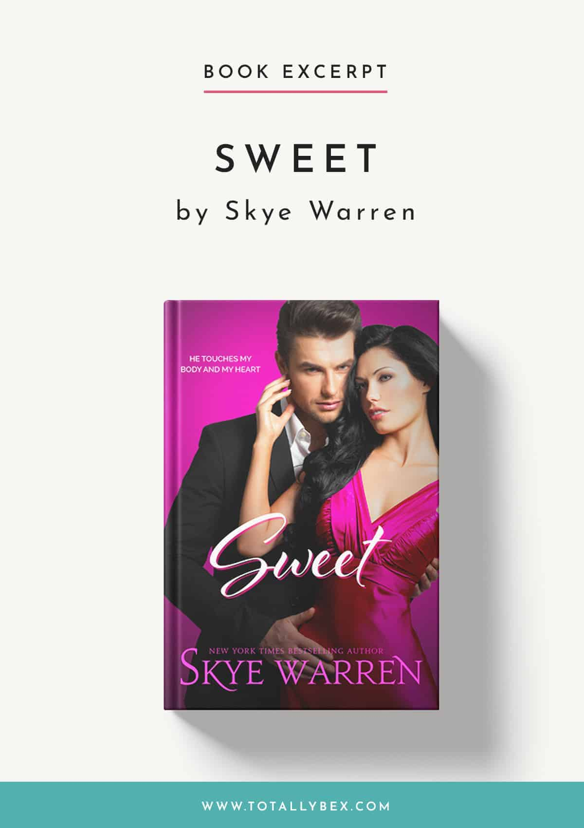Sweet by Skye Warren-Book Excerpt