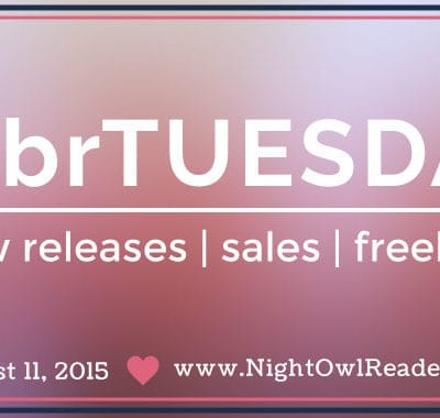 #tbrTUESDAY: New Releases – August 11, 2015