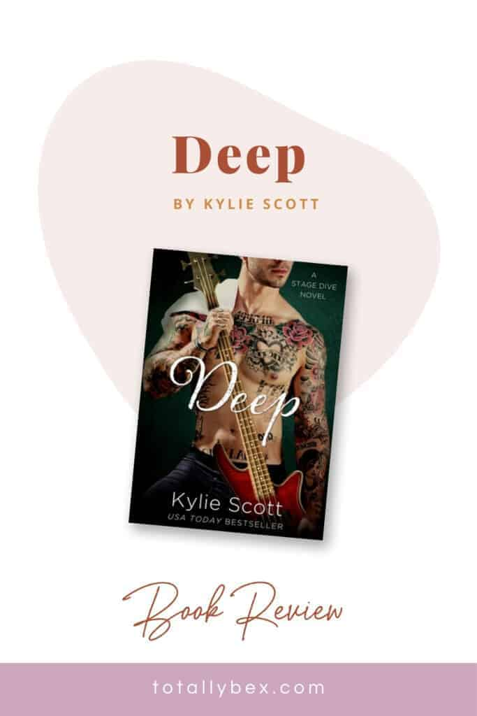 Deep by Kylie Scott-Pinterest