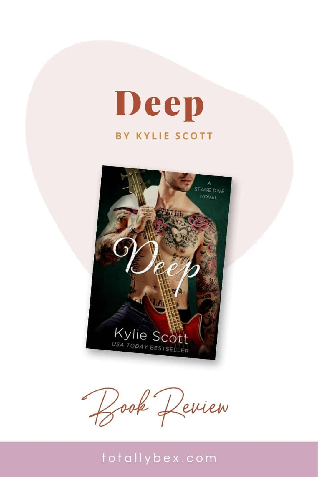 Deep by Kylie Scott-Pinterest
