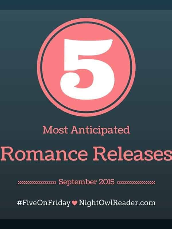 #FiveOnFriday: My 5 Most Anticipated Romance Releases (September)