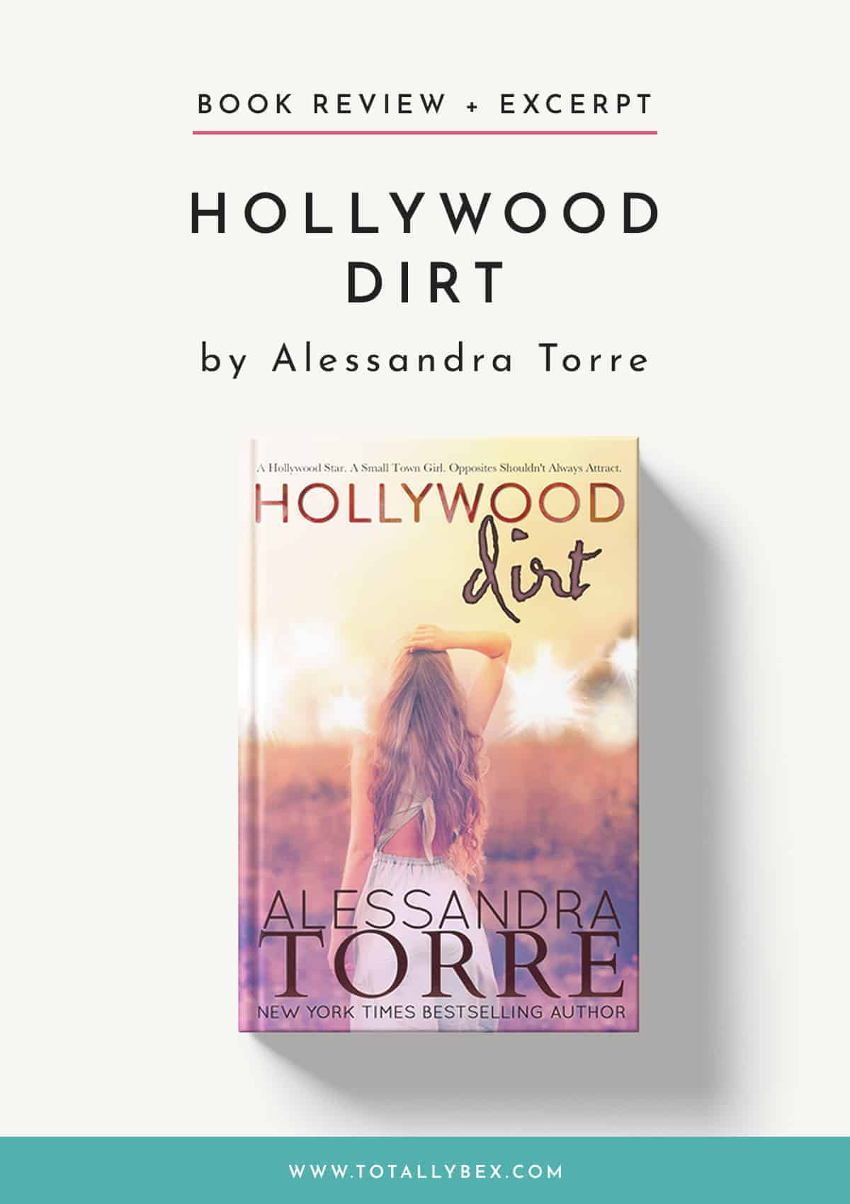 Hollywood Dirt by Alessandra Torre-Book Review+Excerpt