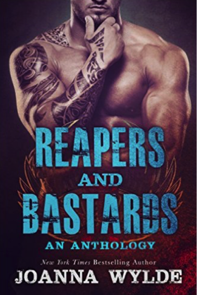 New Release + Excerpt + Giveaway: Reapers and Bastards by Joanna Wylde