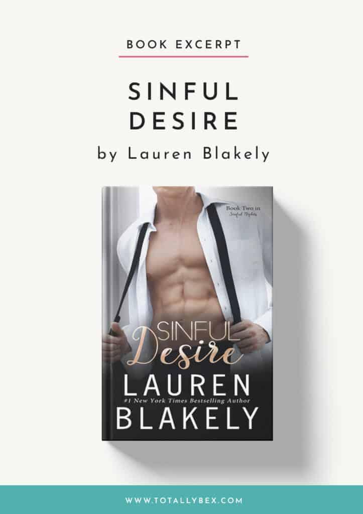 Sinful Desire by Lauren Blakely-Book Excerpt