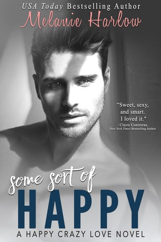 Book Review: Some Sort of Happy by Melanie Harlow