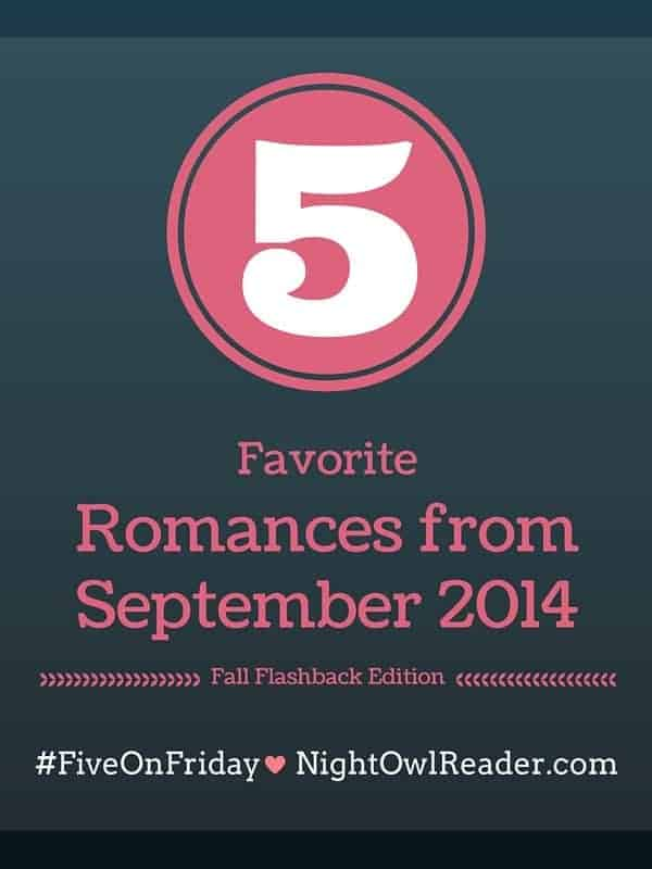 #FiveOnFriday: 5 Favorite Romance Books from Fall 2014