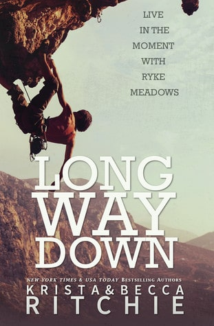 Long Way Down by Krista and Becca Ritchie