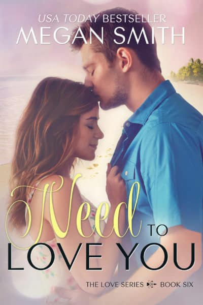 Release Day Review + Giveaway: Need to Love You by Megan Smith