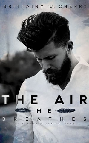 'The Air He Breathes' by Brittainy C Cherry — Review
