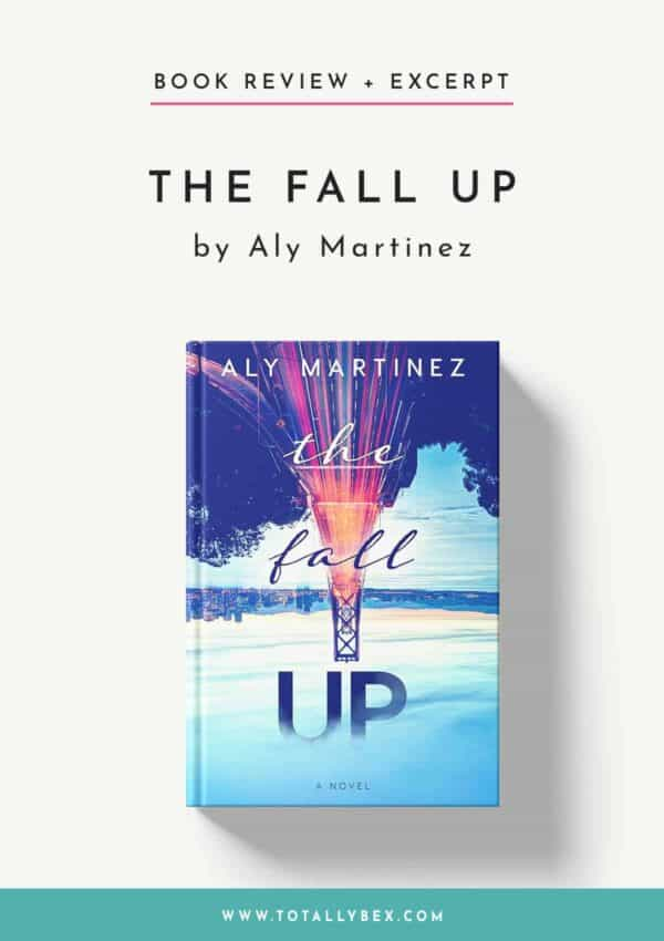 The Fall Up by Aly Martinez-Book Review+Excerpt