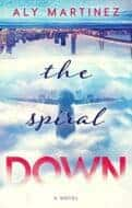 The Spiral Down by Aly Martinez