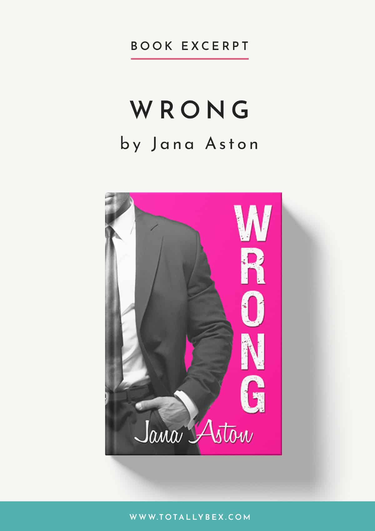 Wrong by Jana Aston-Book Excerpt
