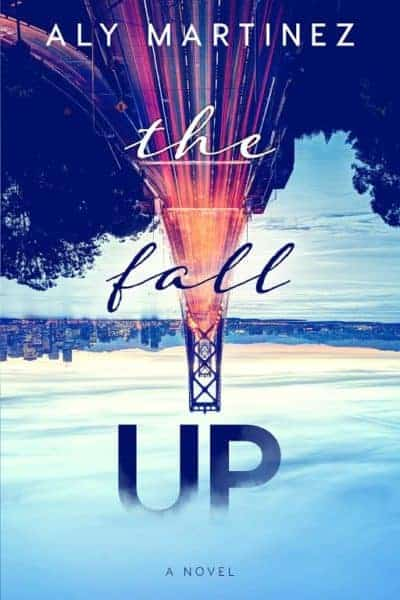 Excerpt: The Fall Up by Aly Martinez