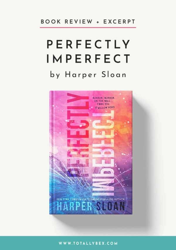 Perfectly Imperfect by Harper Sloan-Book Review+Excerpt