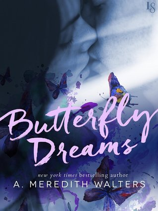 Guest Post + Excerpt: Butterfly Dreams by A. Meredith Walters