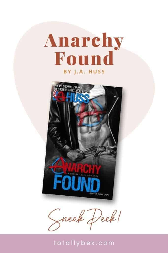 Read a very racy excerpt from Anarchy Found by JA, a superhero fantasy contemporary romance novel and the first book in the Anarchy series