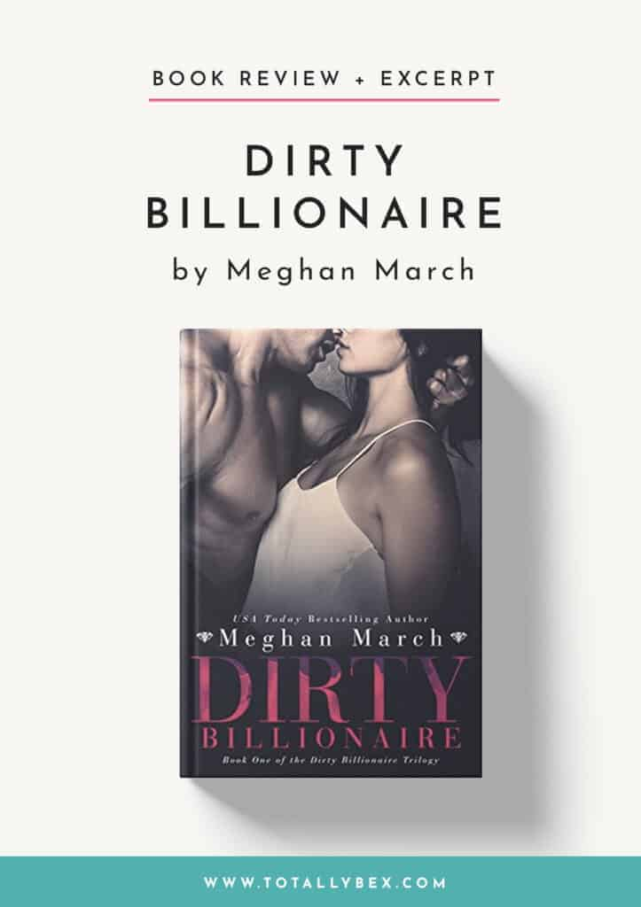 Dirty Billionaire by Meghan March-Book Review+Excerpt