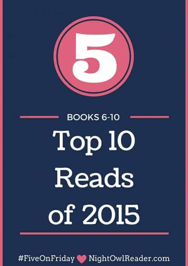 #FiveOnFriday: 5 'Top 10 Reads of 2015' (Books #6-10)