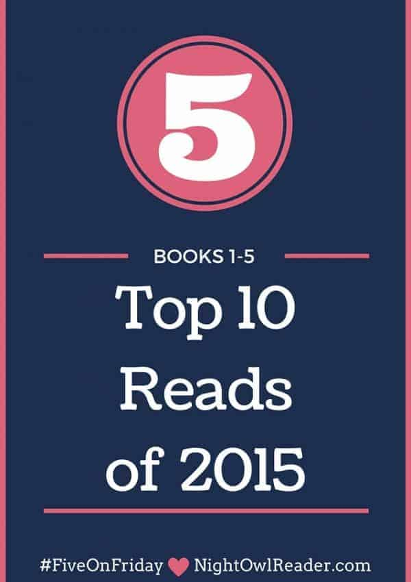 #FiveOnFriday: 5 'Top 10 Reads of 2015' (Books #1-5)
