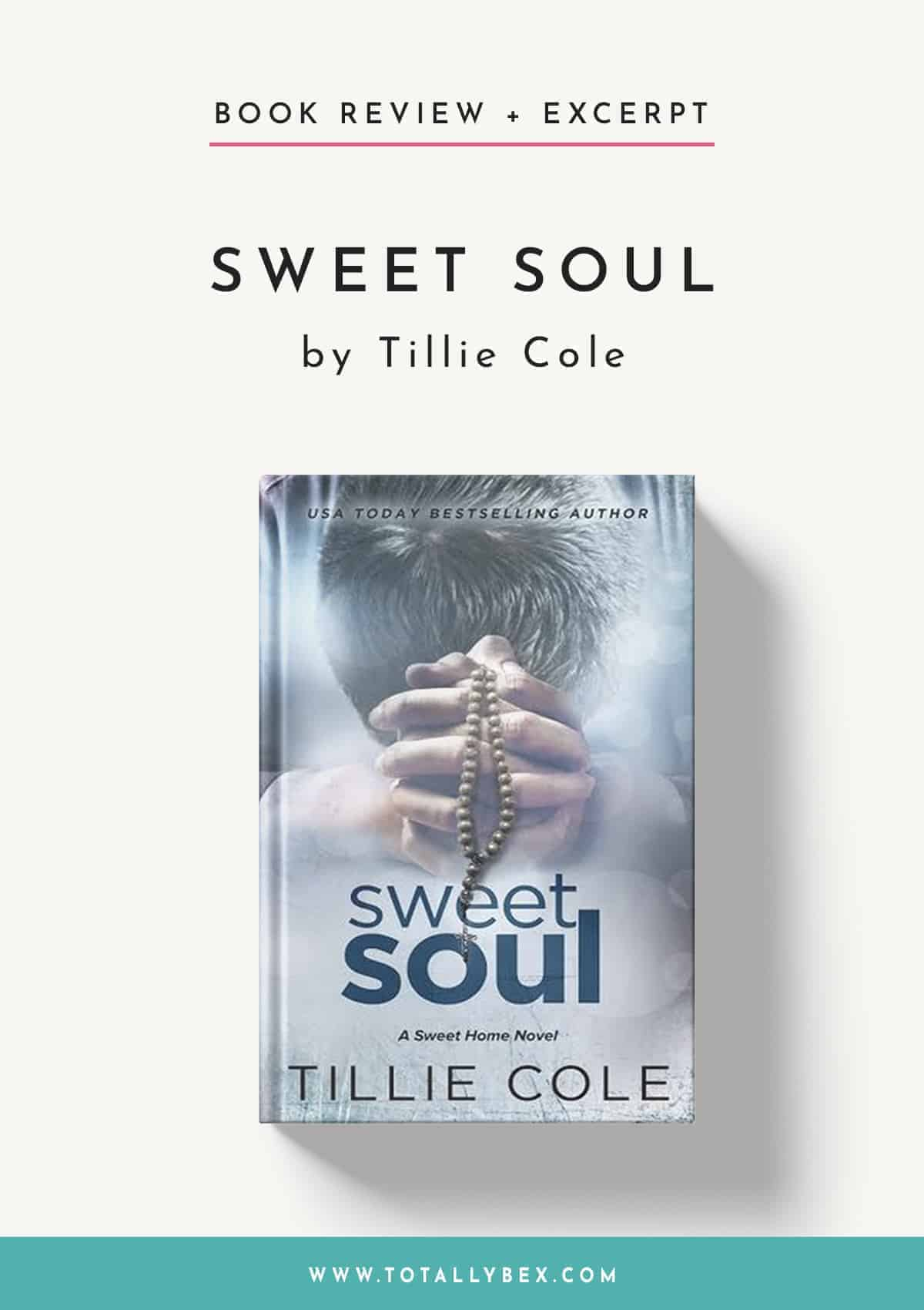 Sweet Soul by Tillie Cole-Book Review+Excerpt