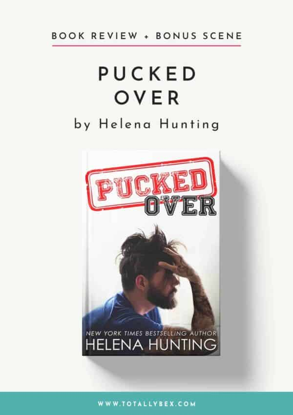 Pucked Over by Helena Hunting-Book Review+Bonus Scene
