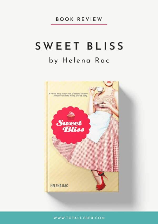 Sweet Bliss by Helena Rac-Book Review