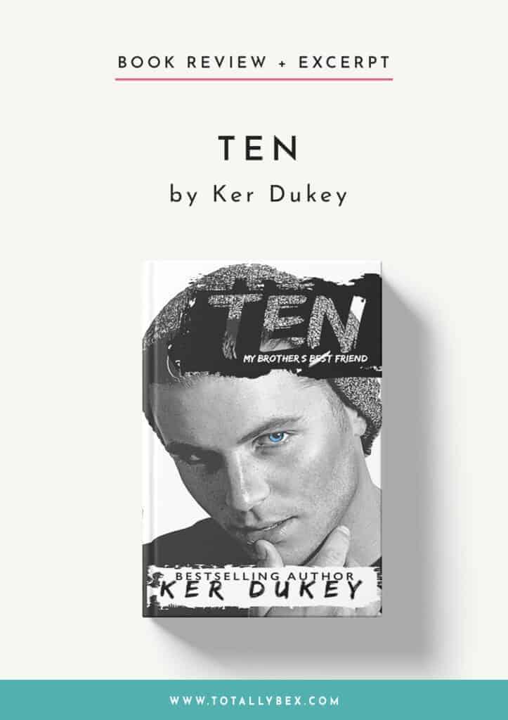 Ten by Ker Dukey-Book Review+Excerpt